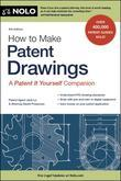 How to Make Patent Drawings: A 'Patent It Yourself' Companion