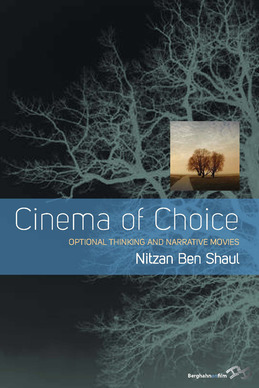 Cinema of Choice: Optional Thinking and Narrative Movies