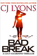 Bad Break: A Lucy Guardino Novella