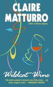Wildcat Wine: A Novel of Suspense