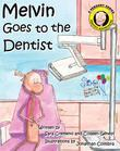 Melvin Goes To The Dentist