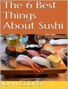 The 6 Best Things About Sushi