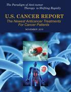 U.S. Cancer Report: November 2015: The newest anticancer treatments for cancer patient
