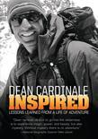 Inspired: Lessons Learned From A Life of Adventure