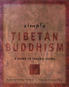 Simple Tibetan Buddhism: Annellen M. Simpkins Ph. D.