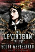 Scott Westerfeld: Leviathan Trilogy: Leviathan; Behemoth; Goliath