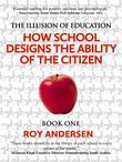 The Illusion of Education: How School Creates the Ability of the Citizen