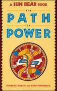Sun Bear: The Path of Power