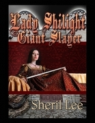 Lady Shilight Series - Giant Slayer