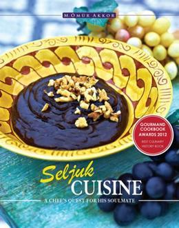 Seljuk Cuisine: A Chef's Quest for His Soulmate