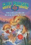The Creature of Black Water Lake: World of Adventure Series, Book 13