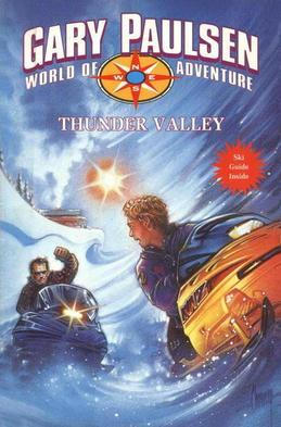 THUNDER VALLEY: World of Adventure Series, Book 16