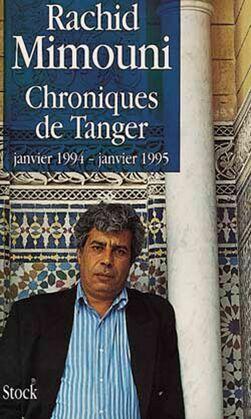 Chroniques de Tanger: janvier 1994-janvier 1995