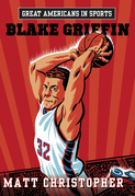 Great Americans in Sports:  Blake Griffin