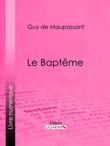 Le Baptême