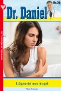 Dr. Daniel 26 - Arztroman