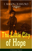 The Little City of Hope (Christmas Classic)
