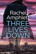Three Lives Down (A Dan Taylor thriller)