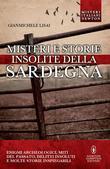 Misteri e storie insolite della Sardegna