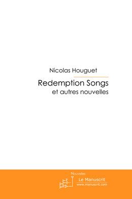 Redemption songs et autres nouvelles