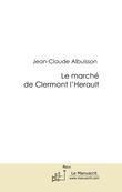 Le marché de Clermont l'Hérault