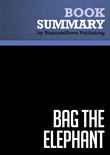 Summary: Bag The Elephant - Steve Kaplan
