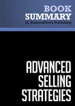 Summary: Advanced Selling Strategies - Brian Tracy