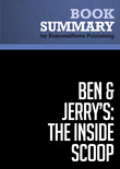"Summary: Ben & Jerry's The Inside Scoop - Fred ""Chico"" Lager"