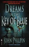 John Philpin - Dreams in the Key of Blue