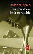 Les Cavaliers de la pyramide -inédit: Inédit