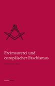 Freimaurerei und europäischer Faschismus