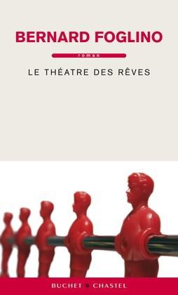 Le Théâtre des Rêves