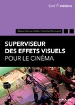 Superviseur des effets visuels pour le cinéma