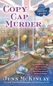 Copy Cap Murder: A Hat Shop Mystery