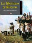 Les Maréchaux de Napoléon