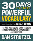 30 Days to a More Powerful Vocabulary: The 500 Words You Need to Know to Transform Your Vocabulary and Your Life