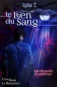 Le Lien du Sang - Les démons d'Andrews