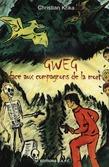 Gweg face aux Compagnons de la Mort
