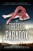THE THESEUS PARADOX: What if London's 7/7 bombings were the greatest criminal deception of our time?