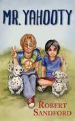 Mr. Yahooty: Book 1 in the Jack Trupiano Series