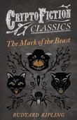The Mark of the Beast (Cryptofiction Classics)
