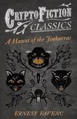 A Haunt of the Jinkarras (Cryptofiction Classics - Weird Tales of Strange Creatures)