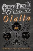 Olalla (Cryptofiction Classics - Weird Tales of Strange Creatures)