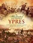 Ypres: Contemporary Combat Images from the Great War