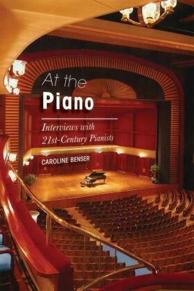 At the Piano: Interviews with 21st-Century Pianists