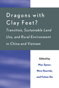 Dragons with Clay Feet?: Transition, Sustainable Land Use, and Rural Environment in China and Vietnam