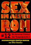Sex im alten Rom 12 - Die braunen Sünden des Tempelpriesters