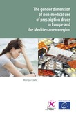 The gender dimension of non-medical use of prescription drugs in Europe and the Mediterranean region
