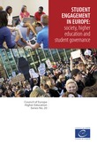 Student engagement in Europe: society, higher education and student governance (Council of Europe Higher Education Series No. 20)