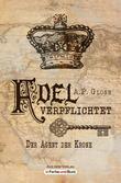 Adel verpflichtet - Der Agent der Krone